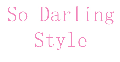 So Darling Style